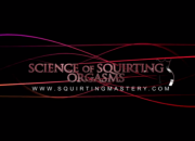 Science-of-Squirting-Seminar-Part-1
